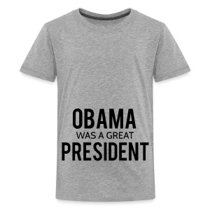 Obama was a great president! - Kids' Premium T-Shirt