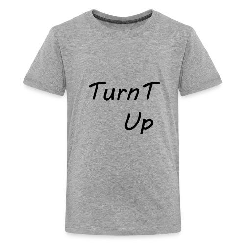 TurnT_Up - Kids' Premium T-Shirt