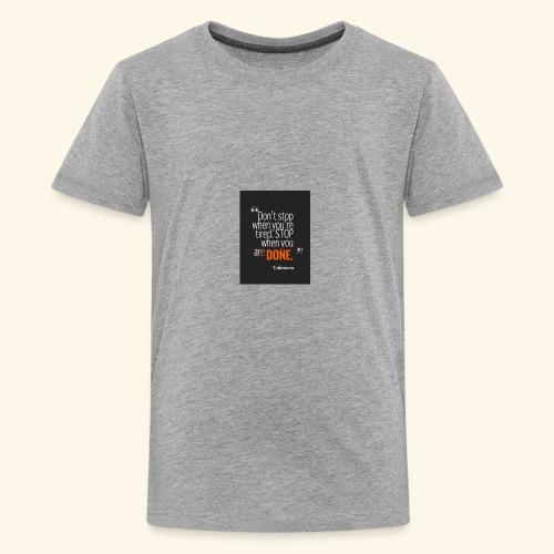 Dont stop - Kids' Premium T-Shirt