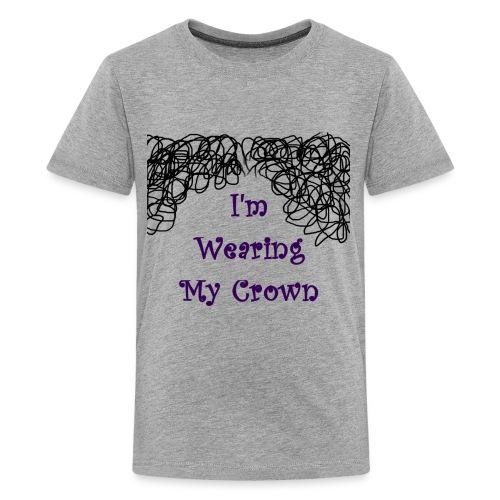 I'm Wearing my Crown - Kids' Premium T-Shirt