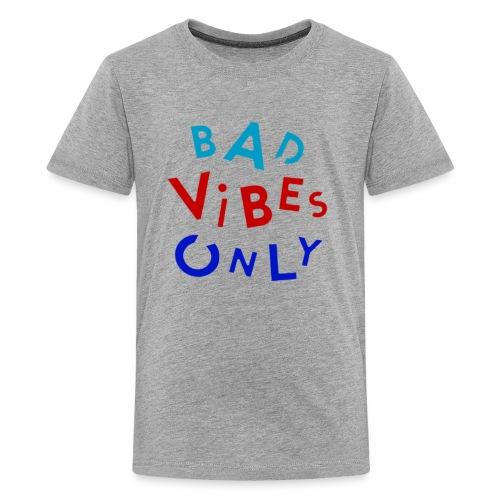 bad vibes - Kids' Premium T-Shirt