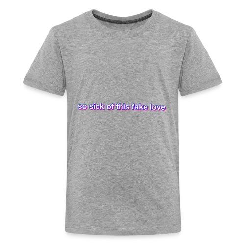 Fake Love - Kids' Premium T-Shirt