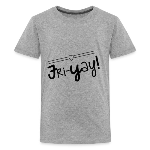 Fri-Yay T-shirt for Friday Celebrations Black Prin - Kids' Premium T-Shirt