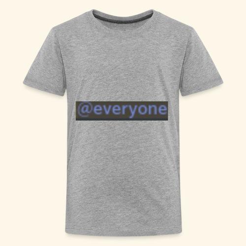 @everyone - Kids' Premium T-Shirt