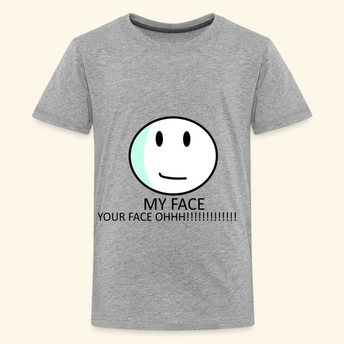 My Face Your Face - Kids' Premium T-Shirt