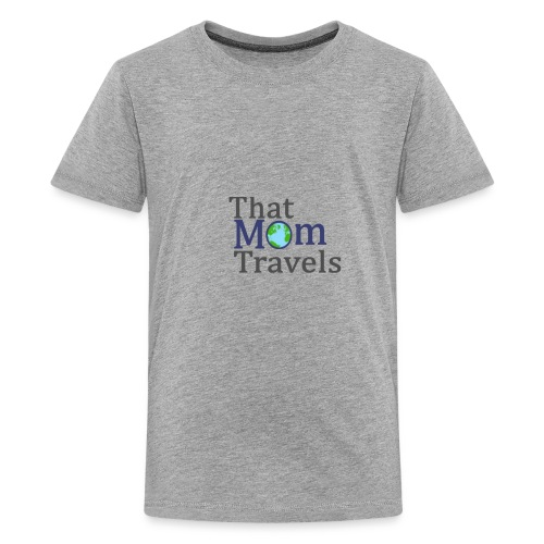 That Mom Travels - Kids' Premium T-Shirt