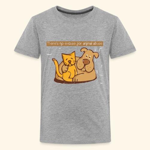 No excuse for animal abuse - Kids' Premium T-Shirt