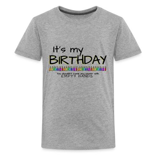 It's my Birthday - Kids' Premium T-Shirt