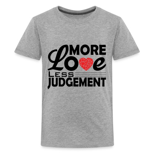 more love less judjment - Kids' Premium T-Shirt
