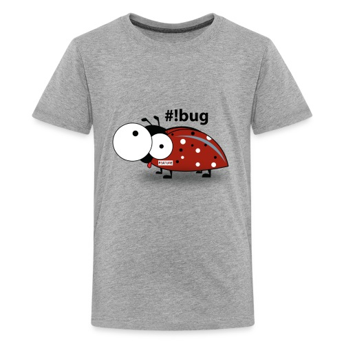 its not a bug its a feature - Kids' Premium T-Shirt