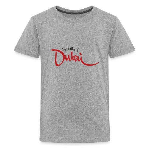 Definitely Dubai - Kids' Premium T-Shirt