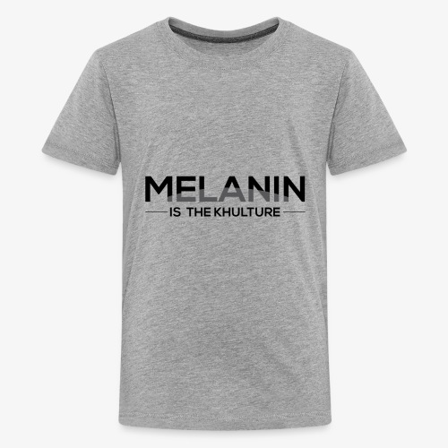 Melanin is the Khulture - Kids' Premium T-Shirt