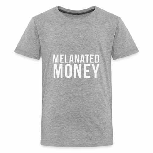 Melanated Money - Kids' Premium T-Shirt