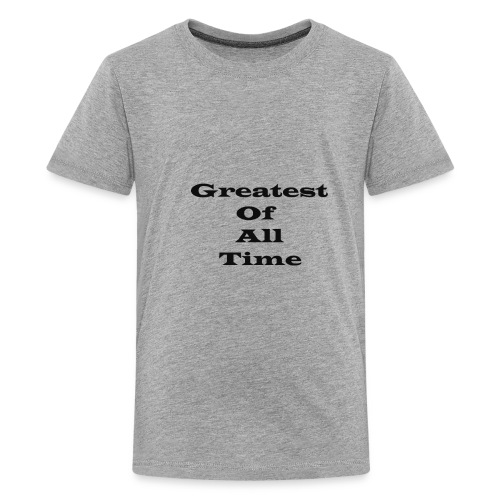 Greatest of all Time (Goat) bk - Kids' Premium T-Shirt