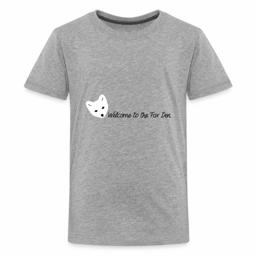 Welcome to the Fox Den! - Kids' Premium T-Shirt
