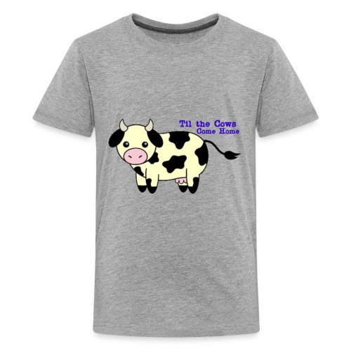 Til the cows come home - Kids' Premium T-Shirt