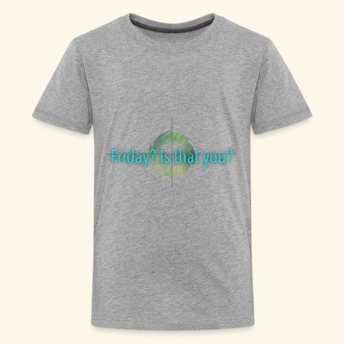 Friday - Kids' Premium T-Shirt