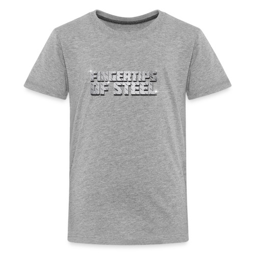 Fingertips of Steel - Kids' Premium T-Shirt