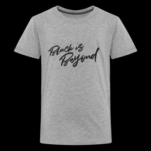 Black is Beyond, color Black - Kids' Premium T-Shirt