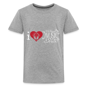 I love The Music Box! - Kids' Premium T-Shirt