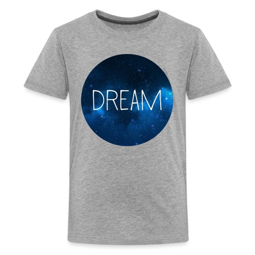 Dream - Kids' Premium T-Shirt