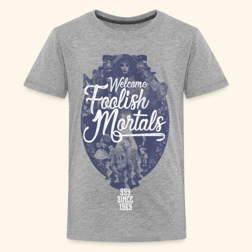 Foolish Mortals - Kids' Premium T-Shirt