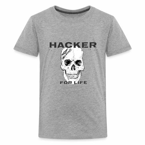 Hacker For Life - Kids' Premium T-Shirt