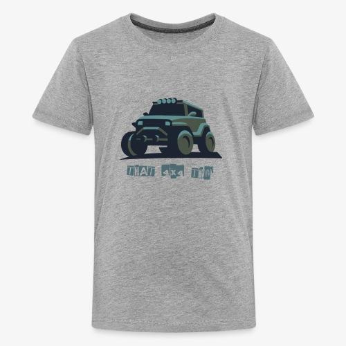 That 4x4 - Kids' Premium T-Shirt