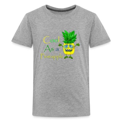 Cool as a pineapple - Kids' Premium T-Shirt