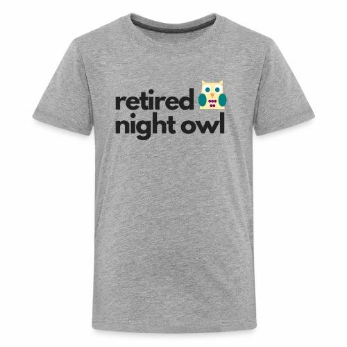 Retired Night Owl - Kids' Premium T-Shirt