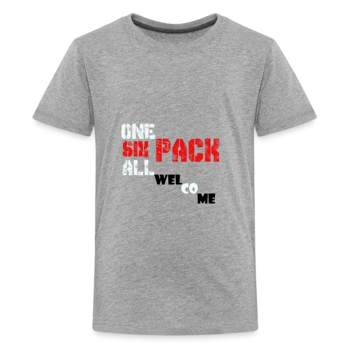 One pack six pack all pack Welcome - Kids' Premium T-Shirt