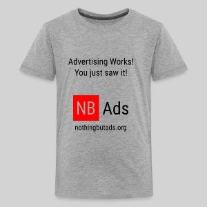 Advertising Works! - Kids' Premium T-Shirt