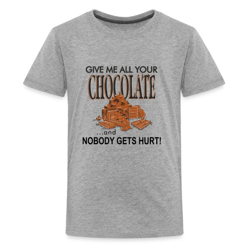 Give Me All Your Chocolate - Kids' Premium T-Shirt