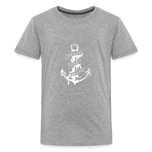 Sailor Anchor Reckless And Brave Funny Logo - Kids' Premium T-Shirt