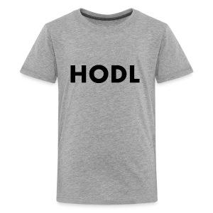 HODL - Kids' Premium T-Shirt