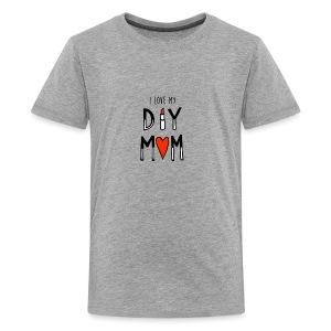 i love my diy mom - Kids' Premium T-Shirt