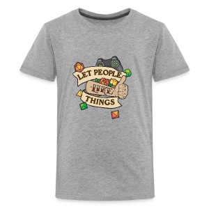 Let People Like Things - Color - Kids' Premium T-Shirt