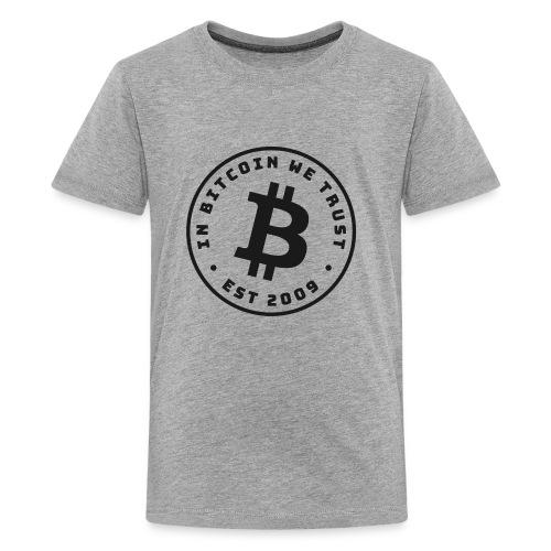 In Bitcoin we trust - Kids' Premium T-Shirt