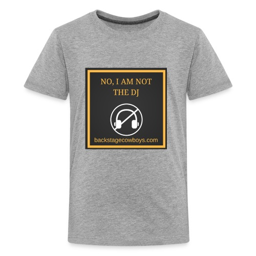 NOT THE DJ - Kids' Premium T-Shirt