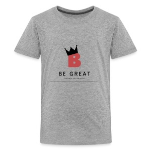 Be GREAT CROWN - Kids' Premium T-Shirt