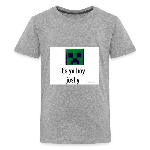 it's yo boy joshy - Kids' Premium T-Shirt
