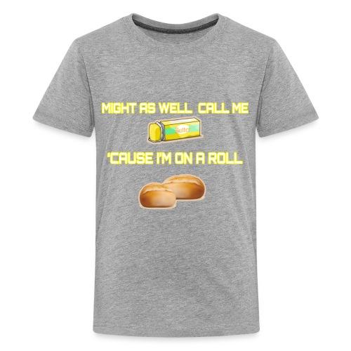 On A Roll Shirt - Kids' Premium T-Shirt