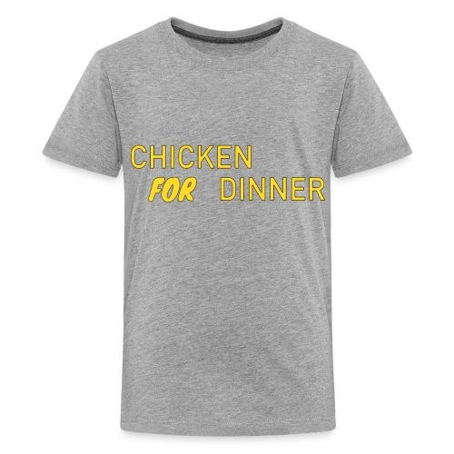 Chicken For Dinner - Kids' Premium T-Shirt