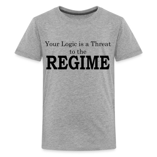 Your logic is a threat to the regime - Kids' Premium T-Shirt