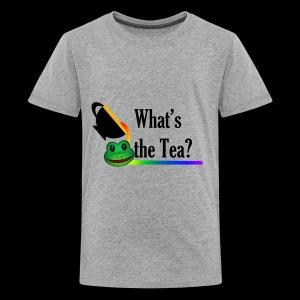 WHAT'S THE TEA? - Kids' Premium T-Shirt