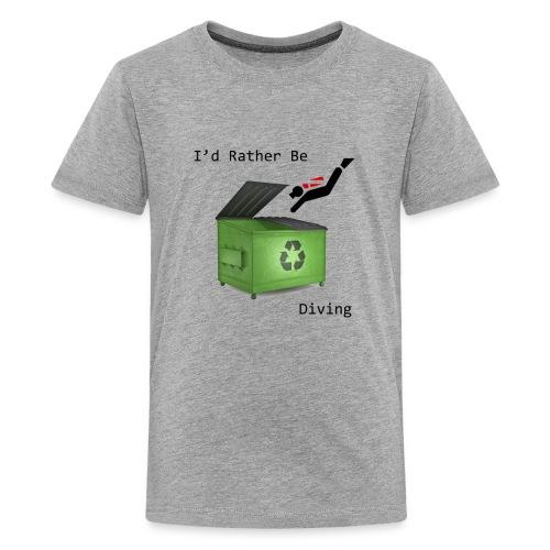 I d Rather Be Diving - Kids' Premium T-Shirt