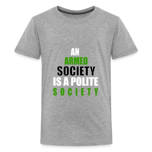 An Armed Society Is A Polite Society - Kids' Premium T-Shirt
