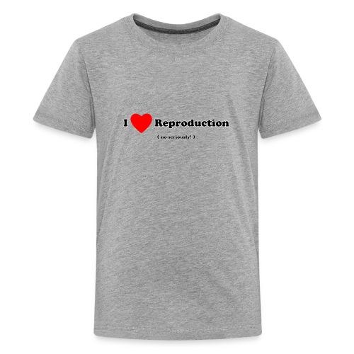 I Love Reproduction - Kids' Premium T-Shirt
