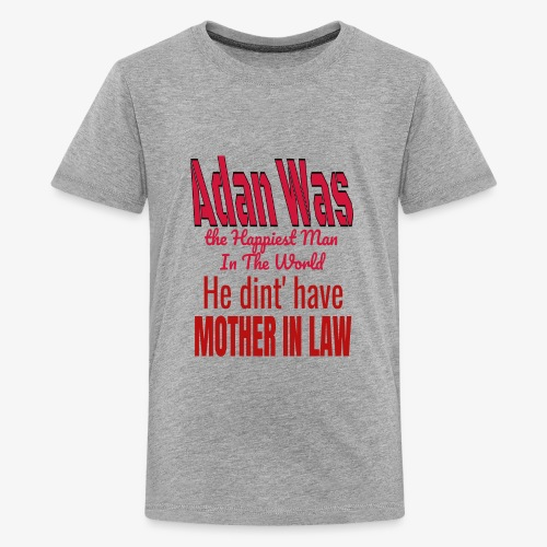 MOTHER IN LAW FUNNY DESING FOR JULY 4 AND DAD DAY - Kids' Premium T-Shirt