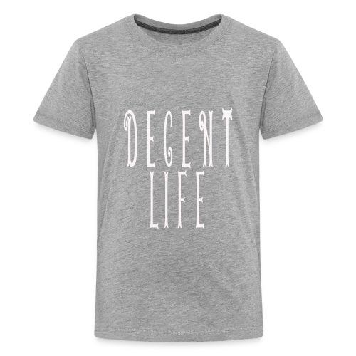 decent life - Kids' Premium T-Shirt